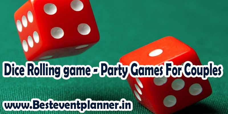 deice rolling party games for couples