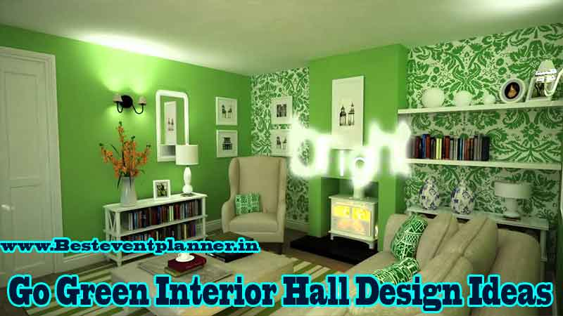 green Interior Design Ideas for Hall in India