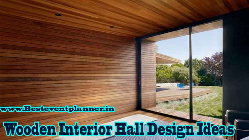 wooden Interior Design Ideas for Hall in India