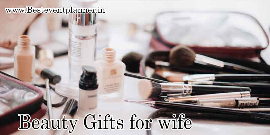 beauty gifts for wife