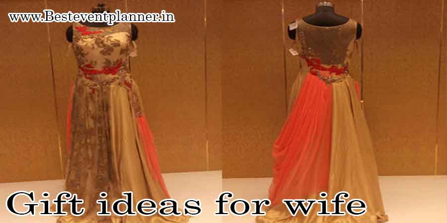 Latest design dresses-gift ideas for wife