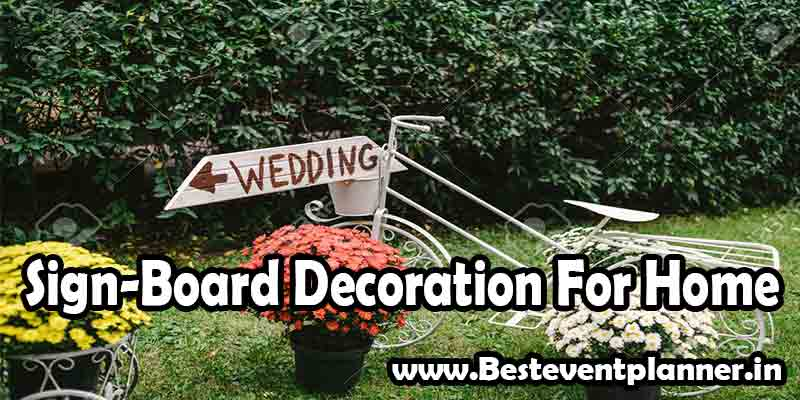 sign board decoration for wedding home