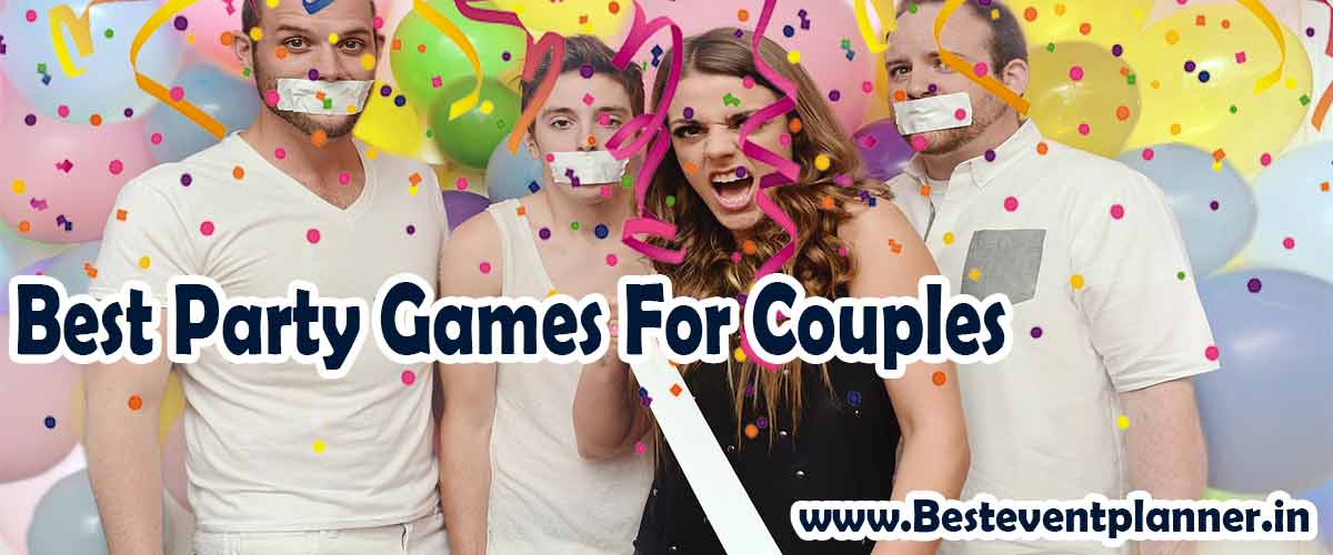 Top 8 Fun Party Games Ideas for Couples
