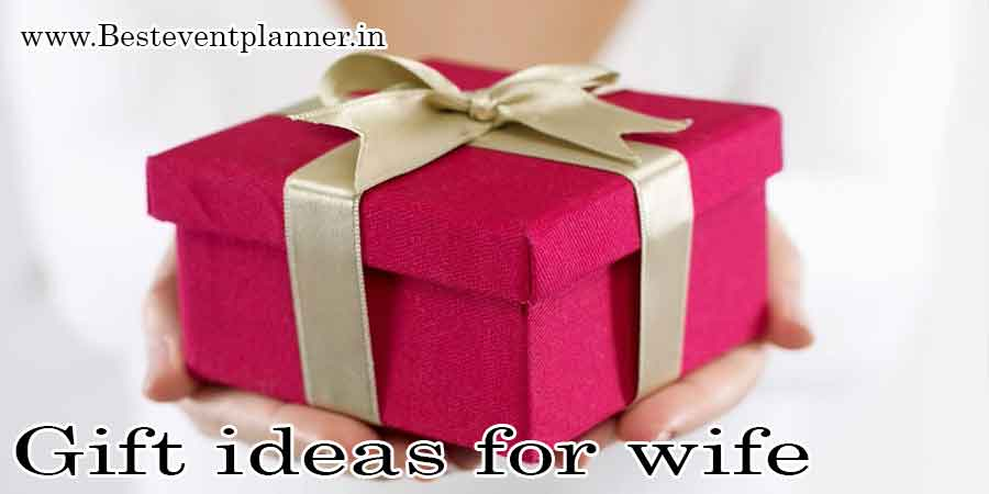 Romantic gifts which they want- gifts for wife
