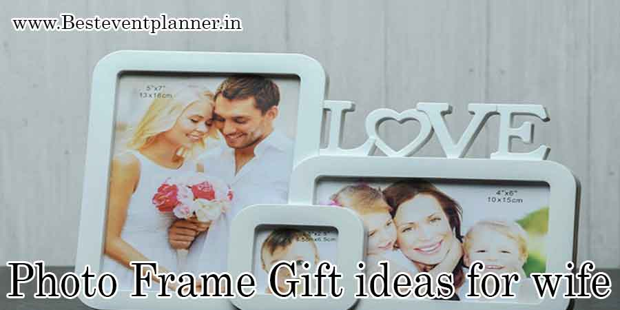 photo frame-gift ideas for wife