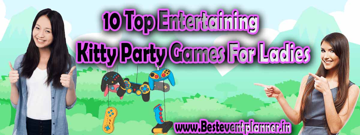 10 Top Entertaining Kitty Party Games Collection for Ladies