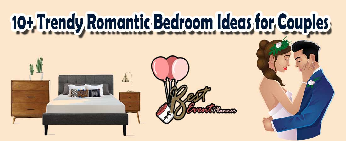 10+ Romantic Bedroom Ideas for Couples {Suits All Size Bedroom}