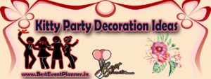 kitty party decoration