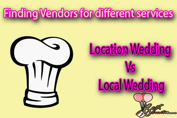 Finding Vendors for different services in destination and traditional wedding