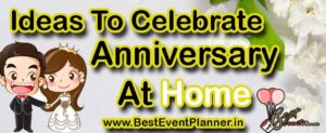 Ideas to celebrate anniversary at home