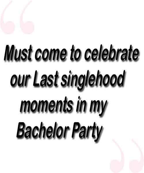 Bachelor Party Invitation Messages