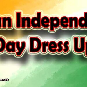 10 Awesome Indian Independence Day Dress Up Ideas