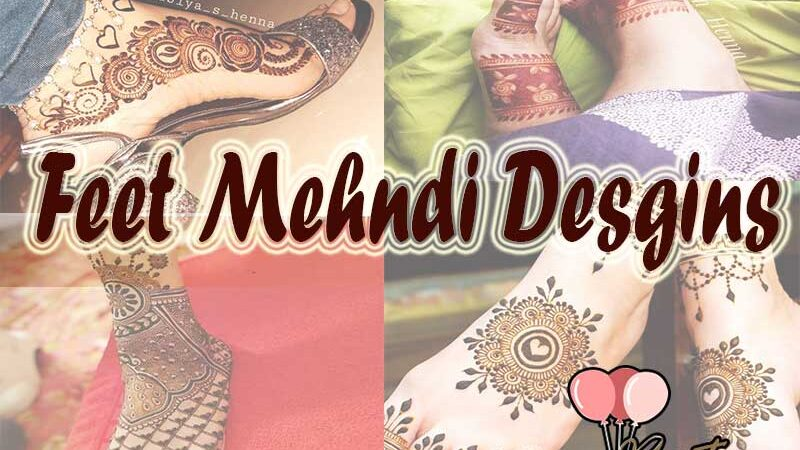 25 Easy & Simple Feet Mehndi Designs for Bride & Girls