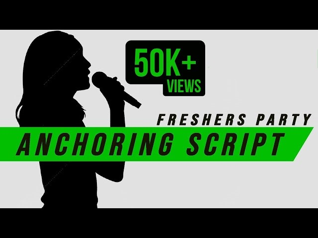 Freshers Party Anchoring Script By Awesome Speakers