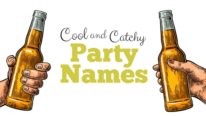 Freshers Party Names: Give Your Fresher Party a Great Name