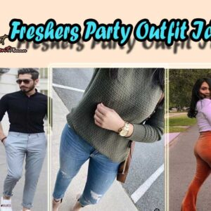 10 Fashionable Freshers Party Outfit Ideas for Boys & Girls