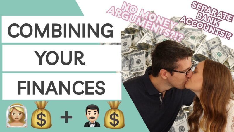7 Smart Tips for Merging Your Finances After Marriage